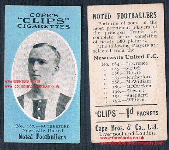 1909 Cope's Clips 3rd series Noted Footballers, 500 back, 187 Rutherford Newcastle NUFC